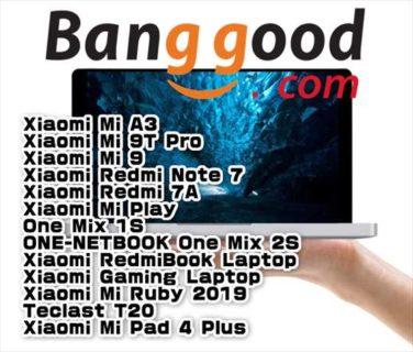 【BangGoodクーポン】人気UMPCのエントリーモデル「One Mix 1S」が$ 429.99ほか【9月12日版】