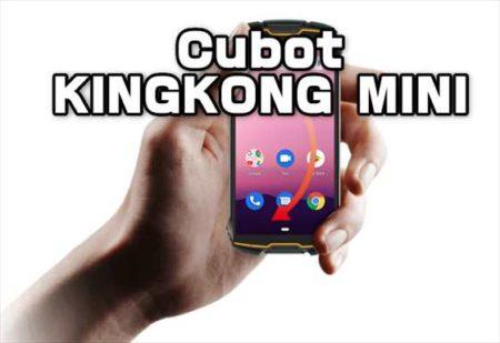 1万円のB19対応コンパクトスマホ「Cubot KINGKONG MINI 」スペックレビュー