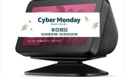 【Anazomサイバーマンデー】最安値更新¥4,980!スクリーン付きスマートスピーカー「エコーショー5」